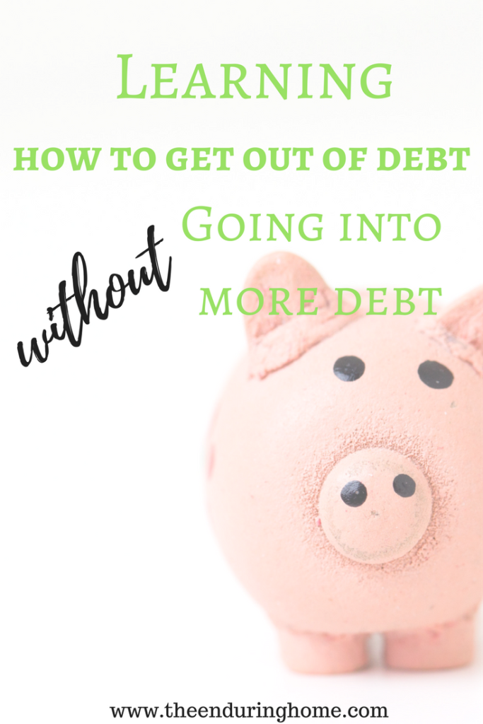 Learning How to Get Out of Debt Without Going Into More Debt