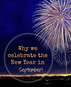 Why we celebrate the New Year in September!