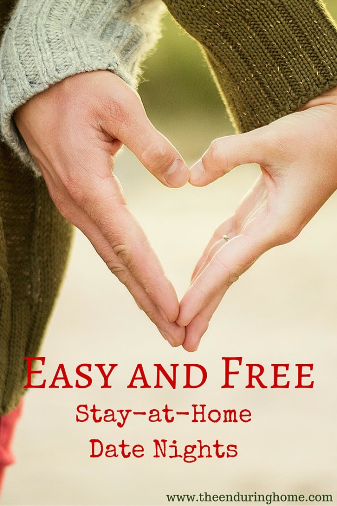 Easy and Free Stay-at-Home Date Nights