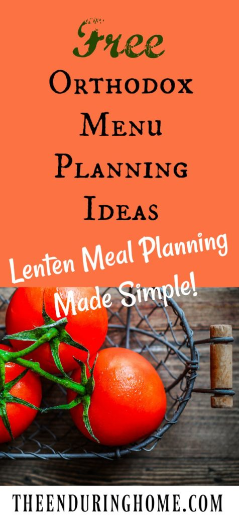 Free Orthodox Menu Plan Lenten Meal Planning Made Simple!