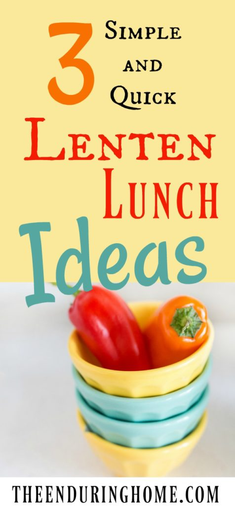 Lenten Lunch Ideas