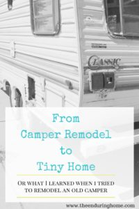 From Camper Remodel to Tiny HomeThe Beginning