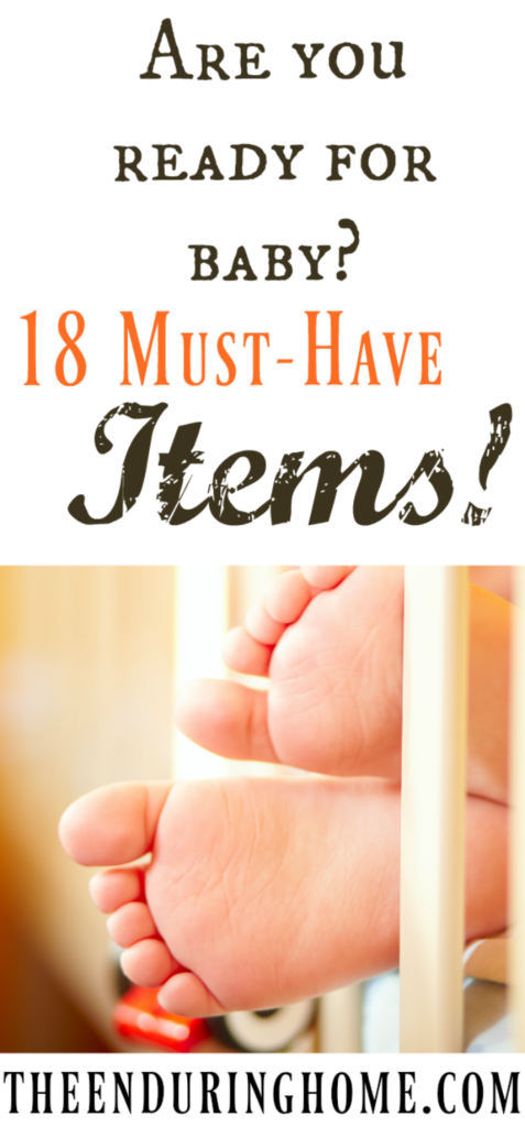 Are you ready for baby?  18 Must-Have Baby Items!