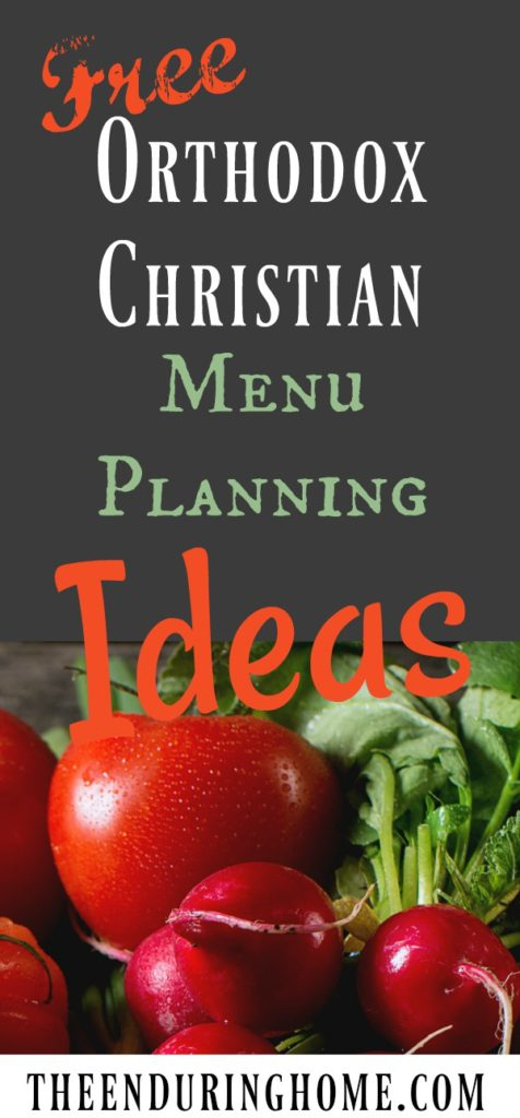 Orthodox Christian Menu Planning Ideas, fasting ideas, orthodox fasting, Great Lent Meals, Orthodox Menu Plan Ideas