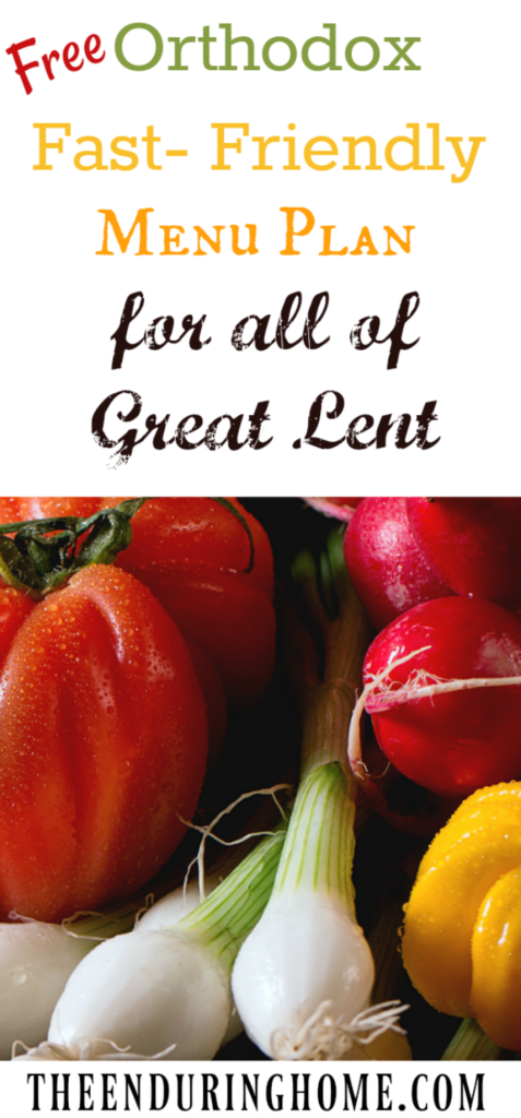 Orthodox Fasting, Free Menu Plan, Great Lent, Lenten Fasting