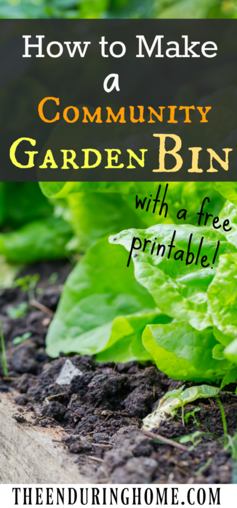 How to Make a Community Garden Bin (with free printable Checklist)