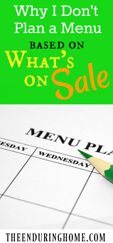 Why I Don't Plan a Menu Based on What's on Sale