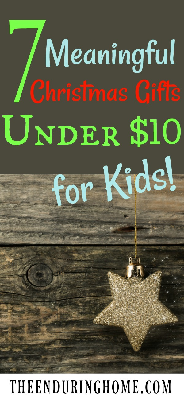7 Meaningful Christmas Gifts Under $10 for Kids